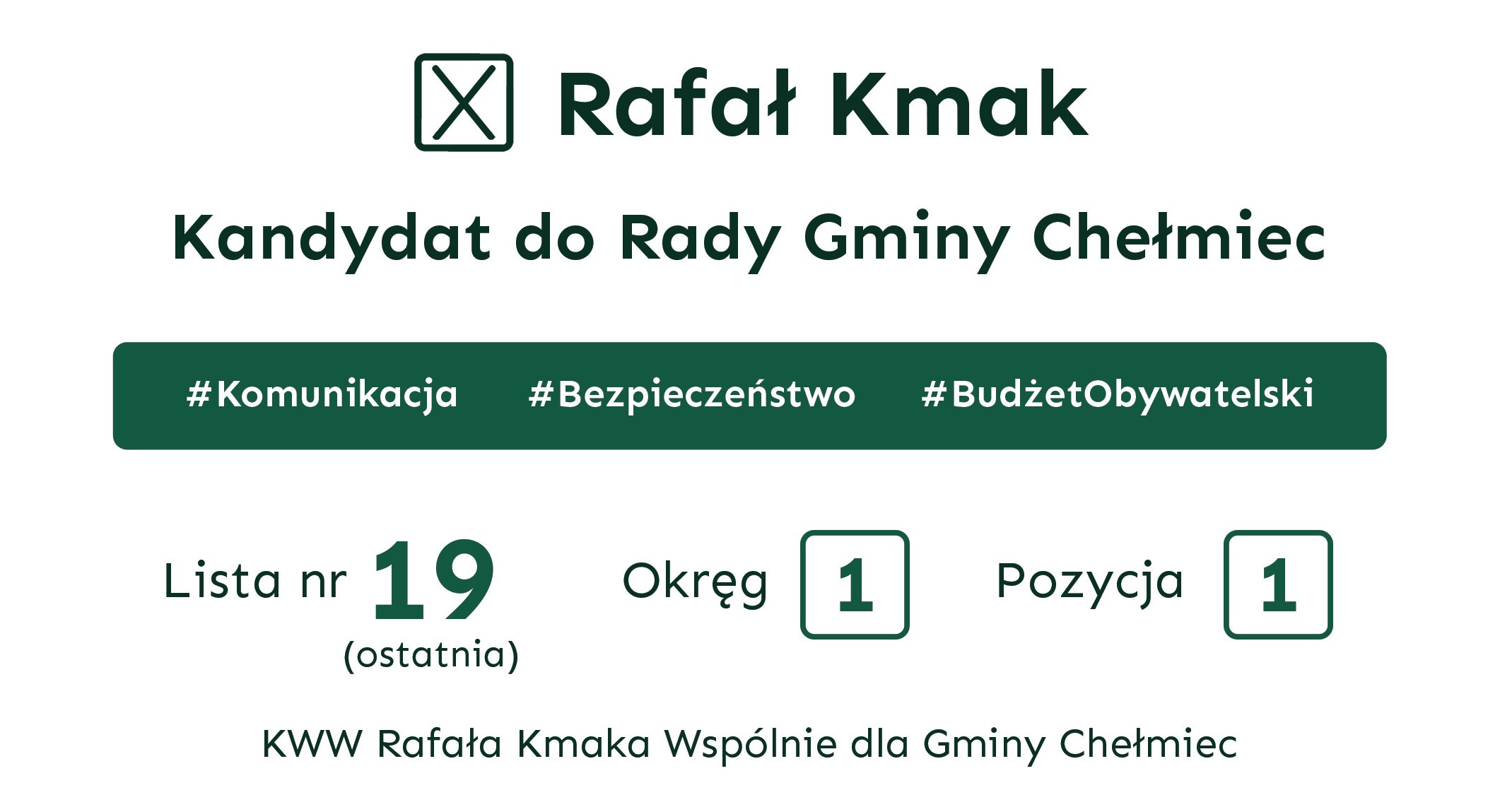 Rafał Kmak kandyduje również do Rady Gminy Chełmiec